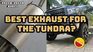 best exhaust for the tundra best sound