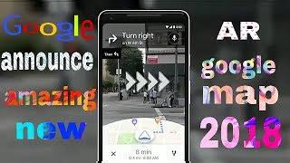 Google map AR new amazing update 2018