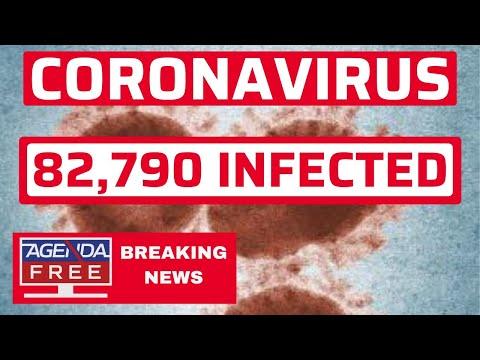 Coronavirus Outbreak: 82,789 Cases - LIVE BREAKING NEWS VIRUS COVERAGE
