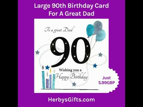 Large 90th Birthday Card For A Great Dad 2019