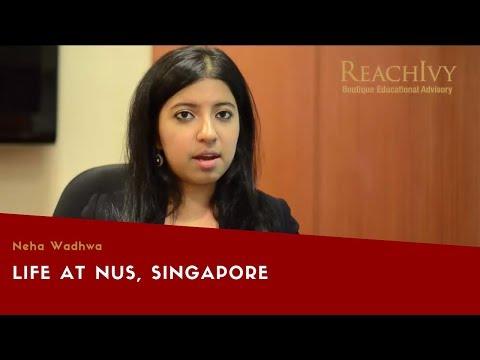 Life At NUS, Singapore - Experience By Neha Wadhwa | ReachIvy