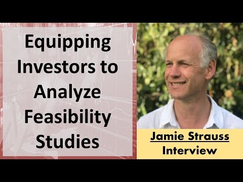 Jamie Strauss | Equipping Investors to Analyze Feasibility Studies