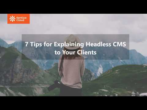 How To Explain Headless CMS To Your Clients