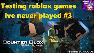 Testing roblox games i've never played #3 | (Counter blox)