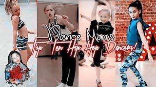 Dance Moms - Top 10 Hip Hop Dancers!
