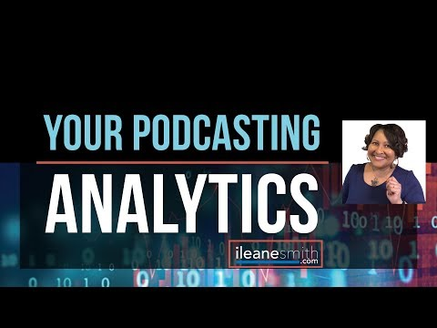 Podcasting Stats and How To Track Podcast Analytics in 2018