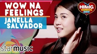 Janella Salvador - Wow Na Feelings (Official Recording Session)