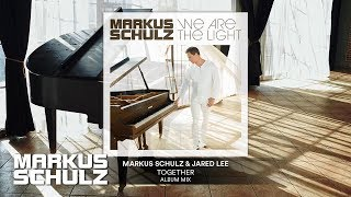 Markus Schulz &amp Jared Lee - Together Official Audio