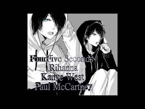 Nightcore - FourFive Seconds; Rihanna, Kanye West, And Paul McCartney