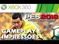 PES 2018 (XBox 360) Gameplay e primeiras impressões (BRA x ITA)