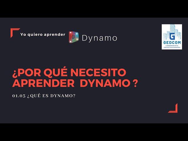Introducción a Dynamo | 01-03-¿Por qué necesito aprender Dynamo?
