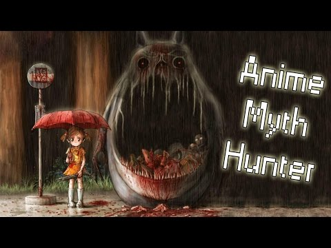 My Neighbour Totoro: The Dark & Twisted Theories (Anime Myth Hunter)