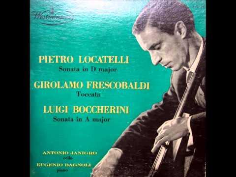 Frescobaldi / Antonio Janigro / Eugenio Bagnoli, 1954: Toccata (arr., Gaspar Cassadó)