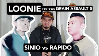 LOONIE | BREAK IT DOWN: Rap Battle Review E161 | GRAIN ASSAULT 5: SINIO vs RAPIDO