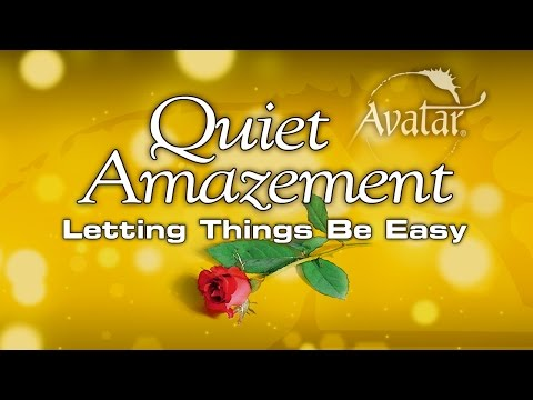 Quiet Amazement - Letting Things Be Easy - 2015