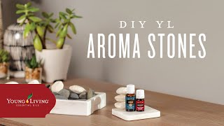 DIY YL Aroma Stones | Young Living Essential Oils