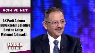 Açık ve Net - 26 Ocak 2019 (AK Parti Ankara Büyükşehir Belediye Başkan Adayı Mehmet Özhaseki)