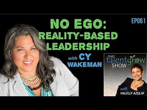 Ep061: No Ego – reality-based leadership with Cy Wakeman