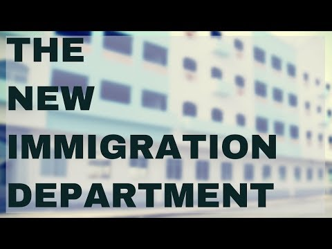 The New Immigration Department