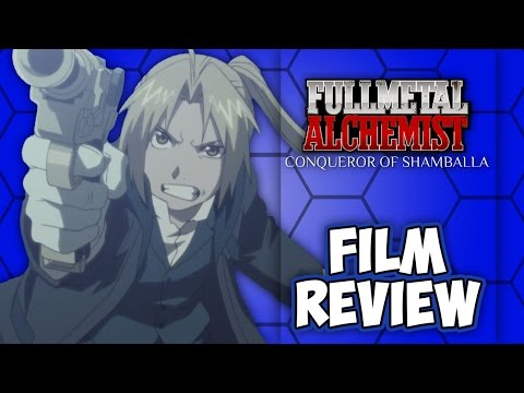 Fullmetal Alchemist: The Conqueror of Shamballah | Film Review