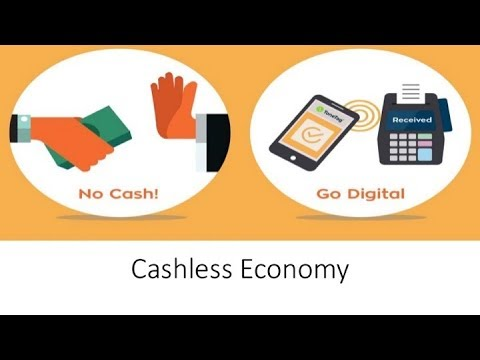 GET READY FOR A CASHLESS ECONOMY