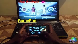 How to Play FIFA on computer using android phone as the controller or as the game pad
