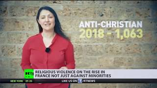 Religious violence is rising in France - the true scale is still unknown