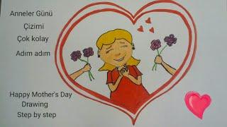 Anneler günü resmi nasıl çizilir-How to draw Happy Mother's Day for kids- step by step video