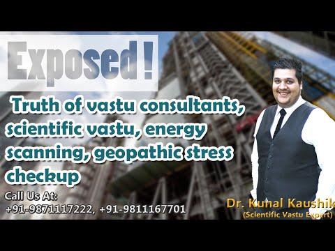 Truth Behind Scientific Vastu, Energy Scanning, Geopathic Stress By Dr. Kunal Kaushik (Vastu Expert)