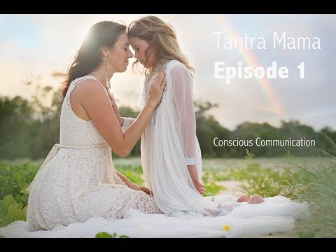 3 keys to loving, conscious communication with your kids | Tantra Mama ❤ Episode 1