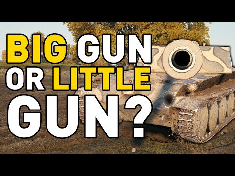 Big Or Little Gun In World Of Tanks?