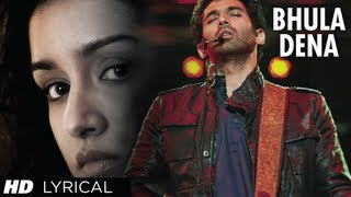 bhula dena aashiqui 2 full song with lyrics aditya roy kapur shraddha kapoor