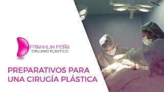 Preparativos para una Cirugía Plástica