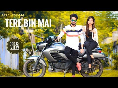 New Sad Song || Tere Bin Mai You Kaishe Jiya || Heart Touching Love Stoty Video || Ft - Raja $ Aisha