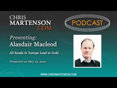 Alasdair Macleod: All Roads in Europe Lead to Gold