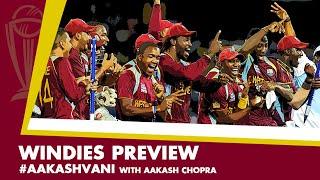 #CWC2019: WINDIES - Dark horses of this WORLD CUP? #AakashVani