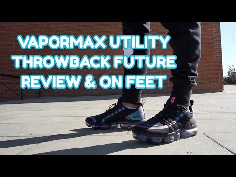 VAPORMAX UTILITY THROWBACK FUTURE PACK REVIEW & ON FEET EN