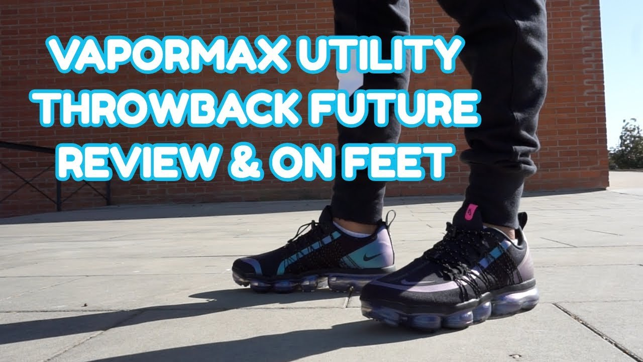 VAPORMAX UTILITY THROWBACK FUTURE PACK REVIEW & ON FEET EN ESPAÑOL