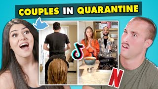 Couples React To Crazy Things Couples Are Doing While Quarantined