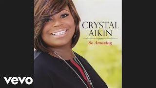 Crystal Aikin - So Amazing