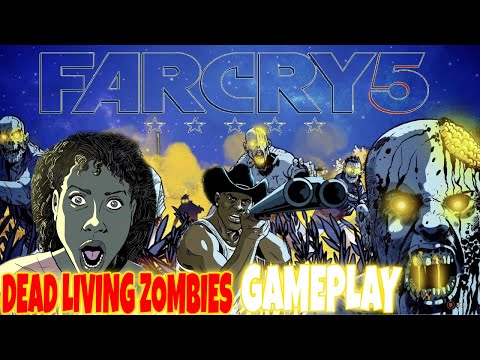 Far Cry 5 Dead Living Zombies GamePlay thumbnail