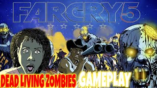 Far Cry 5 Dead Living Zombies GamePlay