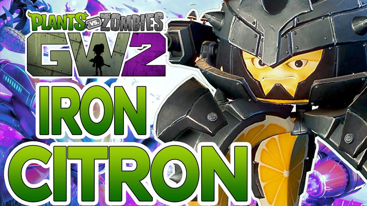 Citron from plants vs zombies garden warfare 2 plants vs zombies - Plants Vs Zombies Garden Warfare 2 Iron Citron Legendary Character Showcase Youtube
