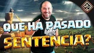 QUE HA PASADO EN SENTENCIA ?????? | clash of clans by mr luis