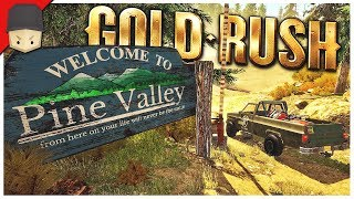 PINE VALLEY! - Gold Rush: The Game - Ep.11