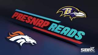 Broncos vs Ravens | Presnap Reads Clip | NFL Betting Picks