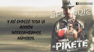 Nicky Jam Ft Los Splendi2 - Tumba El Piquete   S 2016