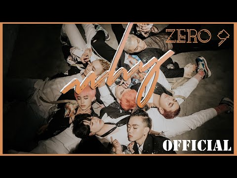 ZERO 9 - 'WHY' Official MV