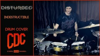 Disturbed - Indestructible - Drum Cover by CDC