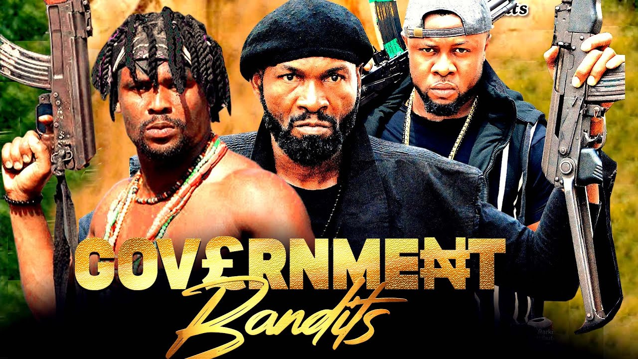 Download GOVERNMENT BANDITS COMPLETE SEASON - ZUBBY MICHAEL LATEST NOLLYWOOD MOVIE